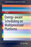 Energy-aware Scheduling on Multiprocessor Platforms (eBook, PDF)