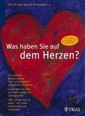 Was haben Sie auf dem Herzen? (eBook, ePUB)