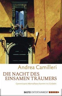 Die Nacht des einsamen Träumers / Commissario Montalbano (eBook, ePUB) - Camilleri, Andrea