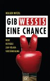 Gib Wessis eine Chance (eBook, ePUB)