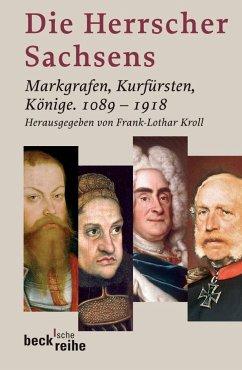 Die Herrscher Sachsens