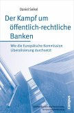 Der Kampf um öffentlich-rechtliche Banken (eBook, PDF)