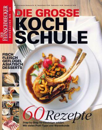 Kochschule buch  Der Feinschmecker Bookazine Die große Kochschule - Buch - buecher.de
