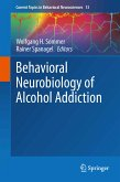 Behavioral Neurobiology of Alcohol Addiction (eBook, PDF)