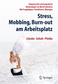 Stress, Mobbing und Burn-out am Arbeitsplatz (eBook, PDF)