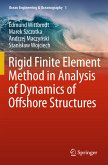 Rigid Finite Element Method in Analysis of Dynamics of Offshore Structures (eBook, PDF)