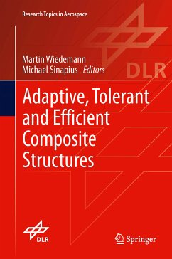 Adaptive, tolerant and efficient composite structures (eBook, PDF)