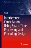 Interference Cancellation Using Space-Time Processing and Precoding Design (eBook, PDF)