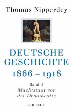 Deutsche Geschichte 1866-1918 - Nipperdey, Thomas