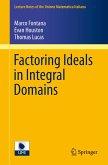 Factoring Ideals in Integral Domains (eBook, PDF)