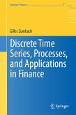 Discrete Time Series, Processes, and Applications in Finance (eBook, PDF)