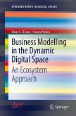 Business Modelling in the Dynamic Digital Space (eBook, PDF)