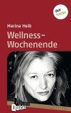Wellness-Wochenende - Literatur-Quickie (eBook, ePUB)