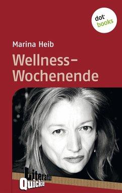 Wellness-Wochenende - Literatur-Quickie