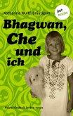 Bhagwan, Che und ich (eBook, ePUB)