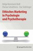 Ethisches Marketing in Psychologie und Psychotherapie (eBook, PDF)