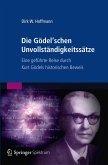 Die Gödel'schen Unvollständigkeitssätze (eBook, PDF)