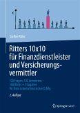 Ritters 10x10 für Finanzdienstleister und Versicherungsvermittler (eBook, PDF)