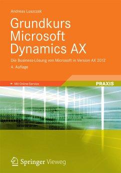 Grundkurs Microsoft Dynamics AX (eBook, PDF) - Luszczak, Andreas