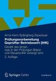 Prüfungsvorbereitung Geprüfter Betriebswirt (IHK) (eBook, PDF)