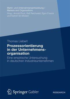 Prozessorientierung in der Unternehmensorganisation (eBook, PDF) - Liebert, Thomas