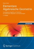 Elementare Algebraische Geometrie (eBook, PDF)