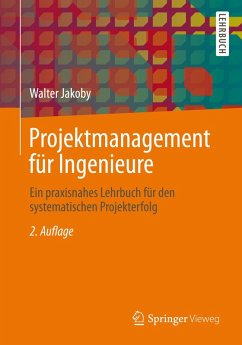 Projektmanagement für Ingenieure (eBook, PDF) - Jakoby, Walter