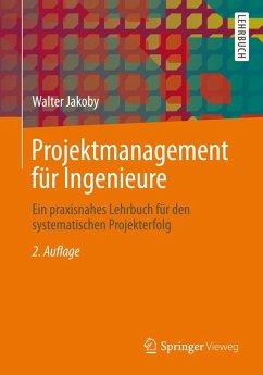 Projektmanagement für Ingenieure (eBook, PDF)