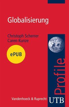 Globalisierung (eBook, ePUB) - Scherrer, Christoph; Kunze, Caren
