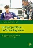 Disziplinprobleme im Schulalltag lösen (eBook, ePUB)