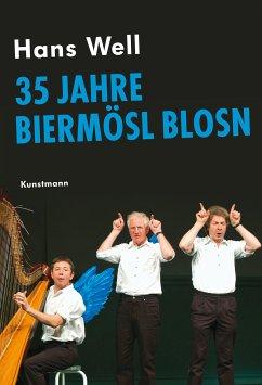 Biermösl Blosn (eBook, ePUB) - Well, Hans; Kotteder, Franz