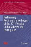 Preliminary Reconnaissance Report of the 2011 Tohoku-Chiho Taiheiyo-Oki Earthquake (eBook, PDF)