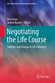 Negotiating the Life Course (eBook, PDF)