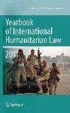 Yearbook of International Humanitarian Law 2011 - Volume 14 (eBook, PDF)