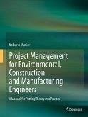 Project Management for Environmental, Construction and Manufacturing Engineers (eBook, PDF)