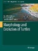 Morphology and Evolution of Turtles (eBook, PDF)