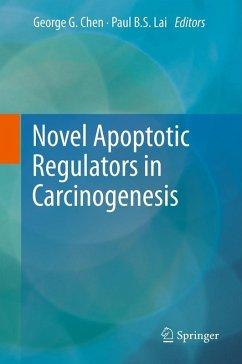 Novel Apoptotic Regulators in Carcinogenesis (eBook, PDF)