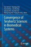 Convergence of Terahertz Sciences in Biomedical Systems (eBook, PDF)