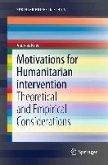 Motivations for Humanitarian intervention (eBook, PDF)