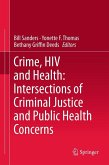 Crime, HIV and Health: Intersections of Criminal Justice and Public Health Concerns (eBook, PDF)