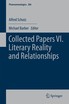 Collected Papers VI. Literary Reality and Relationships (eBook, PDF) - Schutz, Alfred