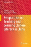 Perspectives on Teaching and Learning Chinese Literacy in China (eBook, PDF)