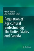 Regulation of Agricultural Biotechnology: The United States and Canada (eBook, PDF)