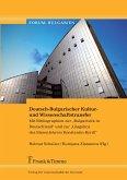 Deutsch-Bulgarischer Kultur- und Wissenschaftstransfer