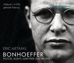 Bonhoeffer, 6 Audio-CDs - Metaxas, Eric