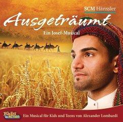 Ausgeträumt - Ein Josef-Musical, 2 Audio-CDs