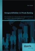 Kerngeschäftsfelder im Private Banking: Eine Analyse von individueller Vermögensverwaltung und aktivem Wertpapiermanagement