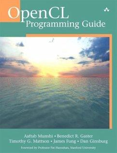 OpenCL Programming Guide (eBook, PDF) - Munshi Aaftab; Gaster Benedict; Mattson Timothy G.; Ginsburg Dan