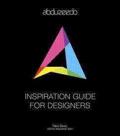 Abduzeedo Inspiration Guide for Designers (eBook, ePUB) - Sasso, Fabio