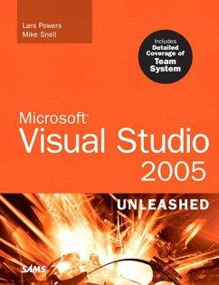 Microsoft Visual Studio 2005 Unleashed (eBook, ePUB) - Powers, Lars; Snell, Mike